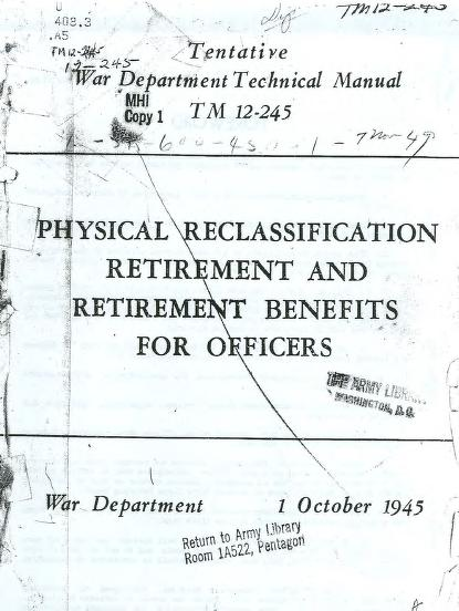 United States. War Department - TM 12-245 Physical Reclassification Retirement and Retirement Benefits for Officers
