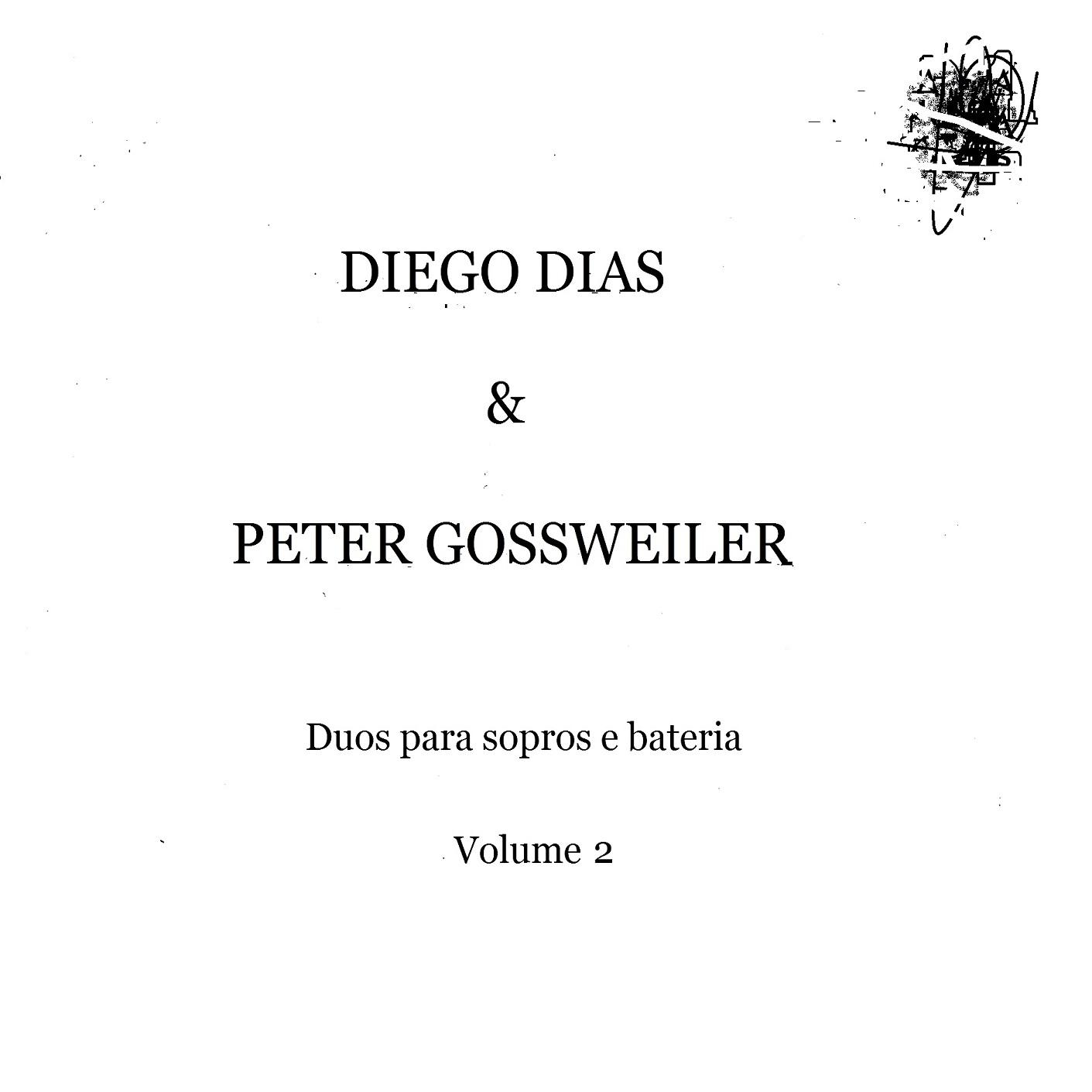 MSRCD047 - Diego Dias & Peter Gossweiler - Duos para Sopros e Bateria Vol. 2