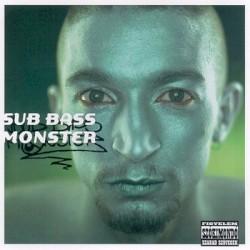 Sub Bass Monster - Nincs nő, nincs sírás