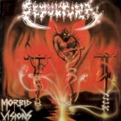 Morbid Visions by Sepultura
