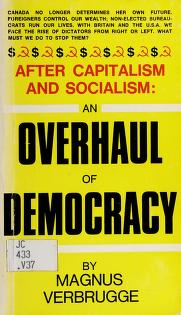 Cover of: After capitalism and socialism, an overhaul of democracy | Magnus Verbrugge
