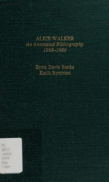 Cover of: Alice Walker, an annotated bibliography 1968-1986 | Erma Davis Banks