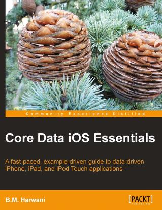 Core data iOS essentials by B. M. Harwani