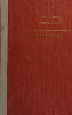 Cover of: The De Gaulle republic   Macridis, Roy C.