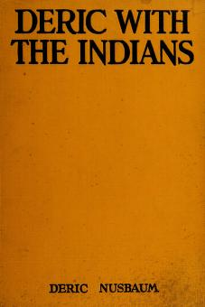 Cover of: Deric with the Indians | Deric Nusbaum