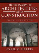 Cover of: Dictionary of Architecture and Construction