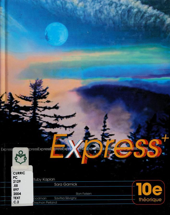 Express+ by Ruby Kaplan ... [et al.].