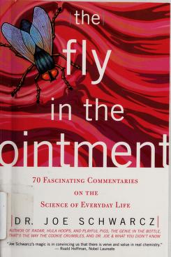 Cover of: The fly in the ointment | Joseph A. Schwarcz
