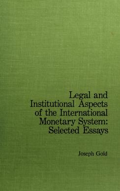 Cover of: Legal and institutional aspects of the international monetary system | Gold, Joseph