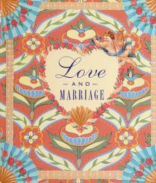 Cover of: Love and marriage | compiled by Lois L. Kaufman ; design by Deborah Michel.