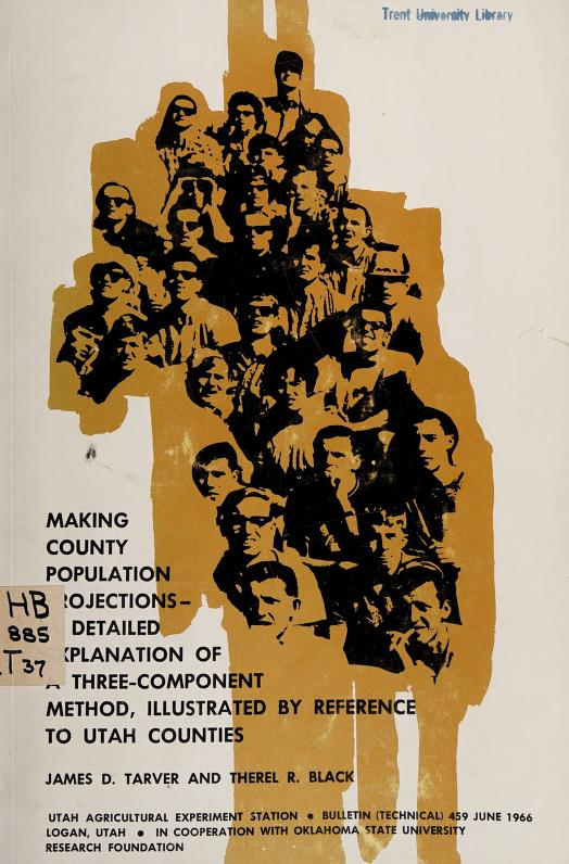 Making county population projections by James D. Tarver