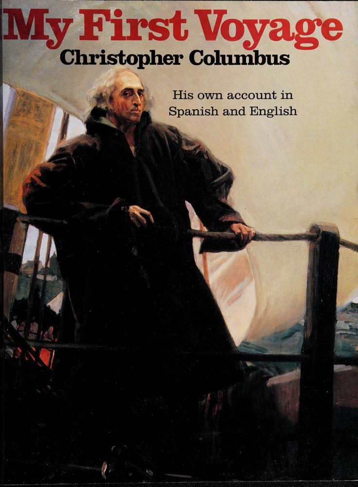 My First Voyage by Christopher Columbus