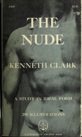 Cover of: The nude | Clark, Kenneth