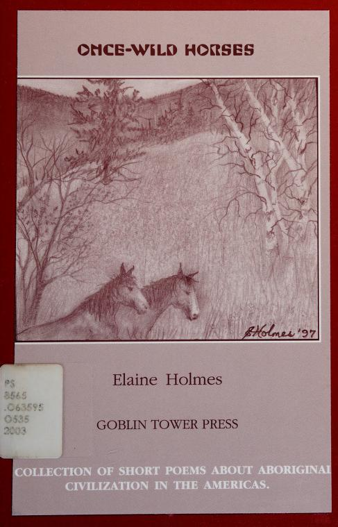 Once-wild horses by Elaine Holmes