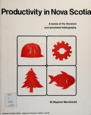 Cover of: Productivity in Nova Scotia | W. Stephen Macdonald