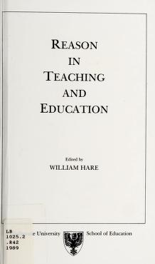 Cover of: Reason in teaching and education | edited by William Hare.