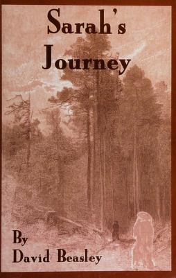 Cover of: Sarah's journey | David R. Beasley