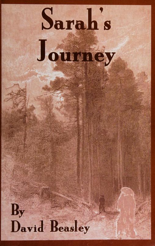 Sarah's journey by David R. Beasley