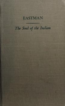 Cover of: The Soul of the Indian | Charles Alexander Eastman