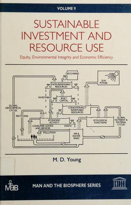 Cover of: Sustainable investment and resource use   M. D Young