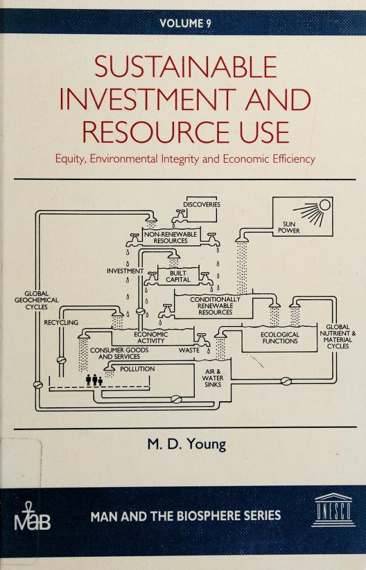 Sustainable investment and resource use by M. D Young