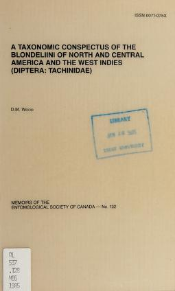 Cover of: A taxonomic conspectus of the Blondeliini of North and Central America and the West Indies (Diptera: Tachinidae) | D. M. Wood