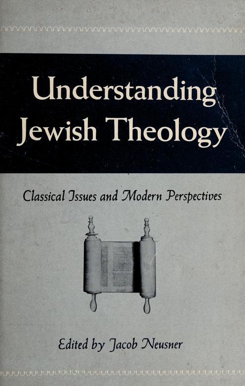 Understanding Jewish theology by Jacob Neusner