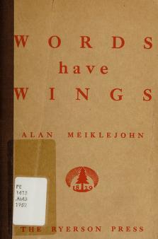 Cover of: Words have wings | Alan F. Meiklejohn