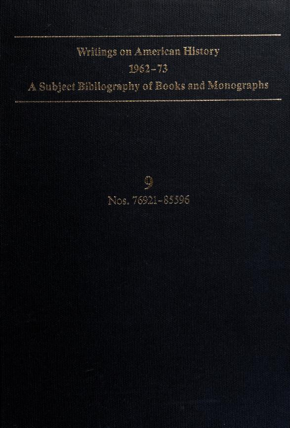 Writings on American History, 1962-73: A Subject Bibliography of Books and Monographs by James R. Masterson